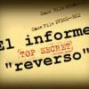 Reversos, El Informe.
